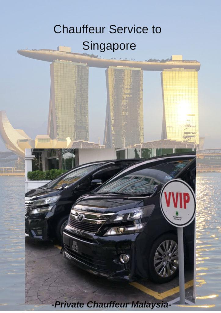 Kuala Lumpur To Singapore Chauffeur Service